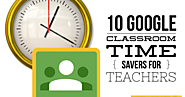 10 Google Classroom time savers for teachers