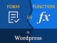 Form Vs Function in WordPress – Everything You Should Know