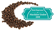 What Is The Best Espresso Machine Under 200