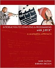 Introduction to Computing and Programming with Java: A Multimedia Approach 1st Edition