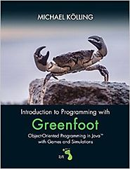 Introduction to Programming with Greenfoot: Object-Oriented Programming in Java with Games and Simulations (2nd Editi...