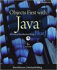Objects First with Java: A Practical Introduction Using BlueJ (5th Edition) 5th Edition