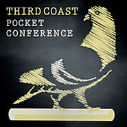 Third Coast Pocket Conference By Third Coast International Audio Festival