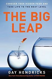 Jessica wants you to read: The Big Leap: Conquer Your Hidden Fear and Take Life to the Next Level
