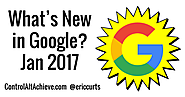 What's New in Google - January 2017