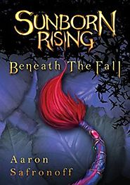 Sunborn Rising: Beneath