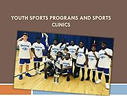 Youth Sports Programs And Sports Clinics