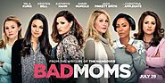 Favourite Comedic Movie- Bad Moms