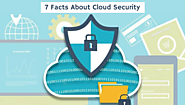 7 Important Cloud Security Facts You Must Know