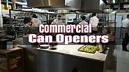 Best Heavy Duty Commercial Can Openers for Large Cans