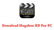 Download Megabox HD For PC | Install Megabox HD On Windows