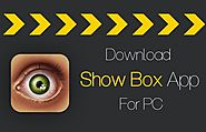 Download Showbox For PC | Install Showbox On Windows Computer