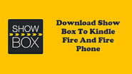 Download Show Box To Kindle Fire