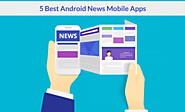 5 Best Android App For Your Daily Dose Of News