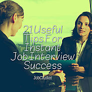 Interview Tips: 21 Tips to Get Success in Job Interview