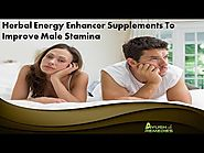 Herbal Energy Enhancer Supplements To Improve Male Stamina Naturally