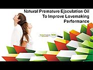 Natural Premature Ejaculation Oil To Improve Lovemaking Performance