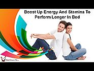 Boost Up Energy And Stamina To Perform Longer In Bed