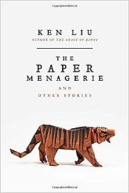 The Paper Menagerie and Other Stories Paperback – October 4, 2016