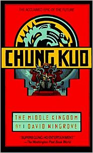 Chung Kuo: The Middle Kingdom: Book 1 Mass Market Paperback – January 5, 1991