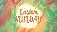 Easter Sunday 2017 - Jesus Resurrection | When is Easter Sunday