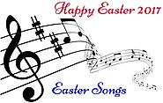Happy Easter Songs | Latest Easter Poems & Songs For Kids And Adults