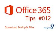Office 365 Tips #12 Download Multiple Files