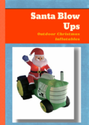 Santa Blow Ups: Outdoor Christmas Inflatables