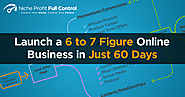 Launch a 6-Figure Online Business in 60 Days or Less