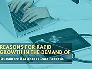 5 Causes of Outsourcing Data Entry Functions that Lead the Healthcare Industry