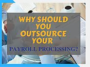 Why Payroll Is One Function You Should Outsource?