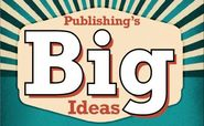 The Big Ideas Shaping Publishing