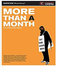 Should Black History Be: More Than a Month? | Educator Guide