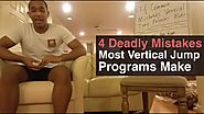 4 Common Mistakes Vertical Jump Workout Programs Make That HURT Vertical