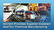 High Quality Contract Chemical Manufacturer - InChem Holdings, Inc.