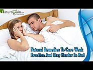 Natural Remedies To Cure Weak Erection And Stay Harder In Bed