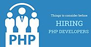 Things to Consider Before Hiring PHP Developers