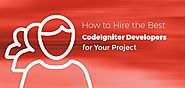 How to Hire the Best-in-Class CodeIgniter Developers for Your Project