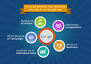 Top 5 Benefits of Google Advertising for your Business