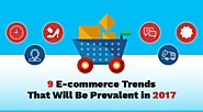 9 E-commerce Trends That Will Be Prevalent in 2017