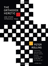 The Orthodox Heretic: And Other Impossible Tales: Peter Rollins: 9781557256348: Amazon.com: Books