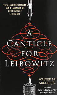 A Canticle for Leibowitz: Walter M. Miller Jr.: 9780553273816: Amazon.com: Books