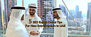 5 SEO Expert Dubai Tips For New Entrepreneurs in UAE