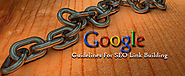 Google Guidelines For SEO Link Building