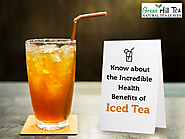 Know About the Incredible Health Benefits of Iced Tea - Green Hill Tea Blog