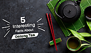 5 Interesting Facts About Oolong Tea - GreenhillTea Blog