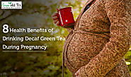 8 Health Benefits of Drinking Decaf Green Tea During Pregnancy - Green Hill Tea Blog