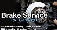 Quality Brake Service Provided by ASE Certified Brake Repair Shop- Clausen Automotive