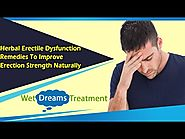 Herbal Erectile Dysfunction Remedies To Improve Erection Strength Naturally