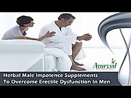 Herbal Male Impotence Supplements To Overcome Erectile Dysfunction In Men
